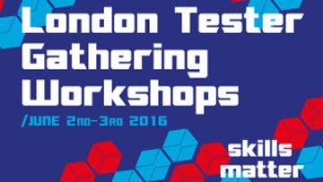 London Testers Gathering – London